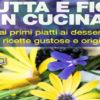 fiori e frutta in cucina